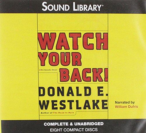 9780792735335: Watch Your Back! (Dortmunder Novels (Audio))