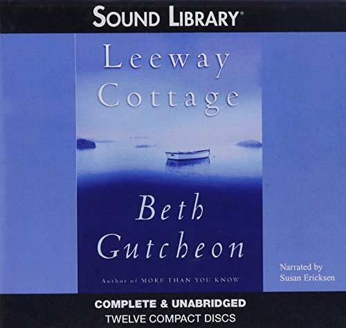 Leeway Cottage: Library Edition (Audio) (Home Repair Is Homicide Mysteries (Audio)): Beth Gutcheon