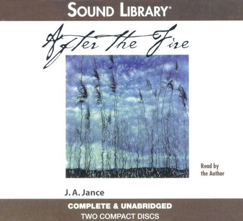 After the Fire: Jance, J. A.