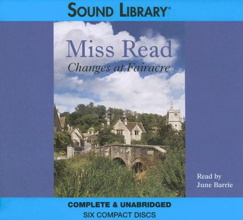 Changes at Fairacre: Miss Read
