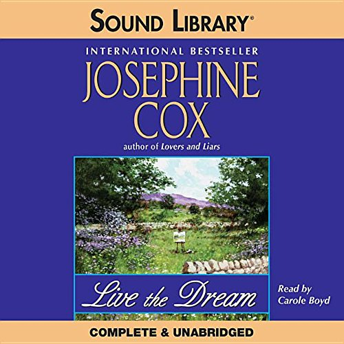 Live the Dream (Richard Sharpe Adventures) (0792738195) by Josephine Cox