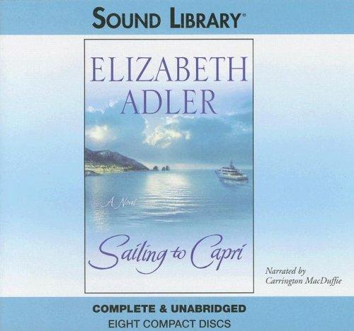 Sailing to Capri -: Elizabeth Adler