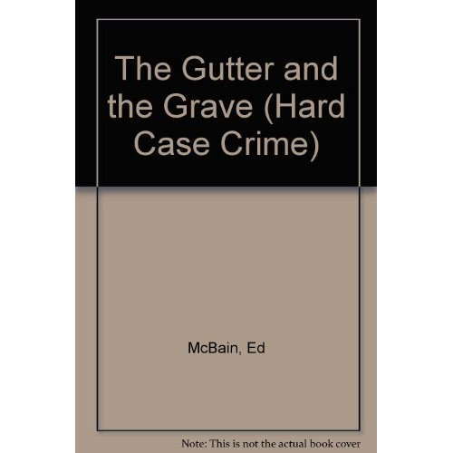 9780792738718: The Gutter and the Grave (Hard Case Crime Novels)