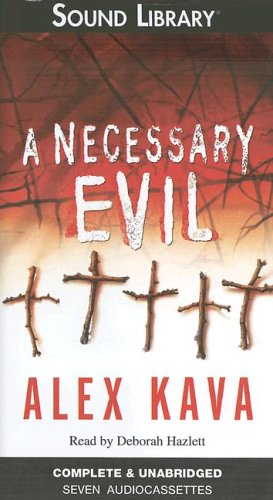 A Necessary Evil (Maggie O'Dell Novels) (079273890X) by Kava, Alex