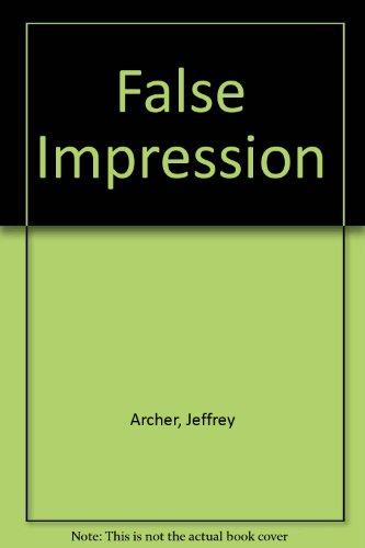 False Impression: Jeffrey Archer