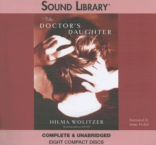 The Doctor's Daughter: Wolitzer, Hilma