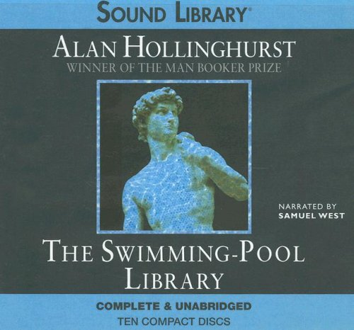 The Swimming-Pool Library (Sound Library) (0792739477) by Alan Hollinghurst