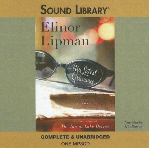 My Latest Grievance (Sound Library) (9780792742289) by Elinor Lipman
