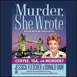 9780792744740: Murder, She Wrote: Coffee, Tea, or Murder? (Murder, She Wrote Mysteries)