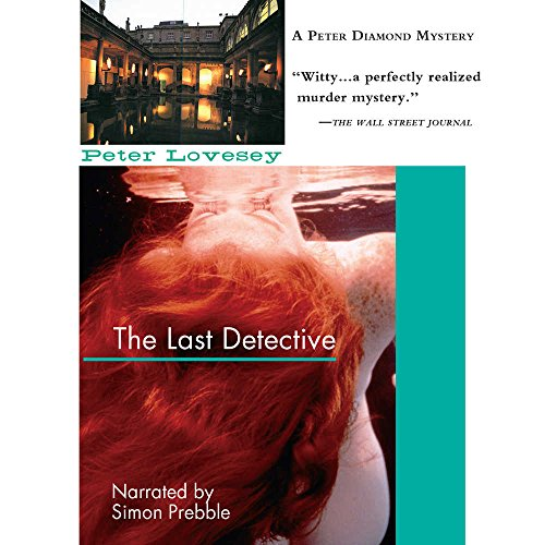 The Last Detective: A Peter Diamond Mystery: Lovesey, Peter