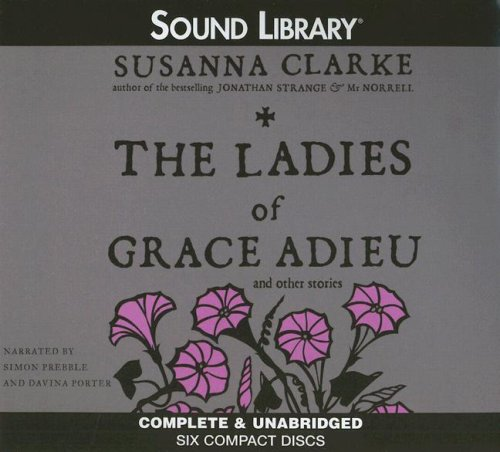 9780792745143: The Ladies of Grace Adieu and Other Stories [Audio CD]