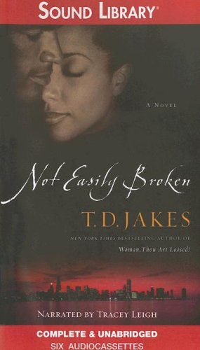 Not Easily Broken (0792745442) by T. D. Jakes