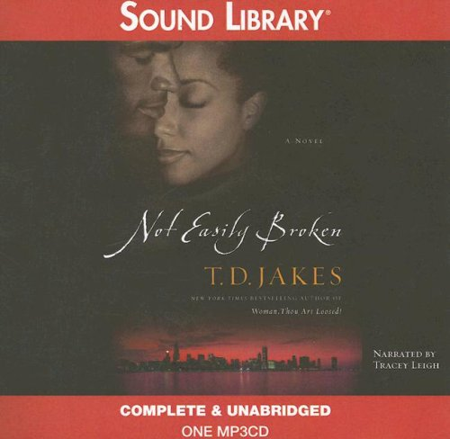 Not Easily Broken (9780792745679) by T D Jakes