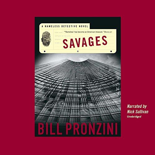 Savages (Nameless Detective Novels): Pronzini, Bill