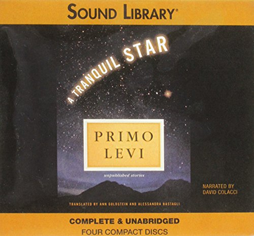 A Tranquil Star - Unabridged Audio Book on CD: Levi, Primo