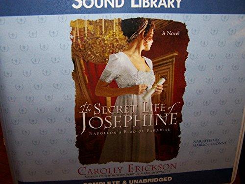 9780792750147: The Secret Life of Josephine: Napoleon's Bird of Paradise