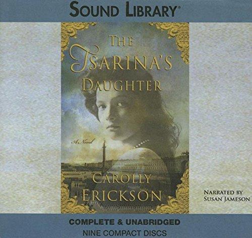 The Tsarina's Daughter -: Carolly Erickson