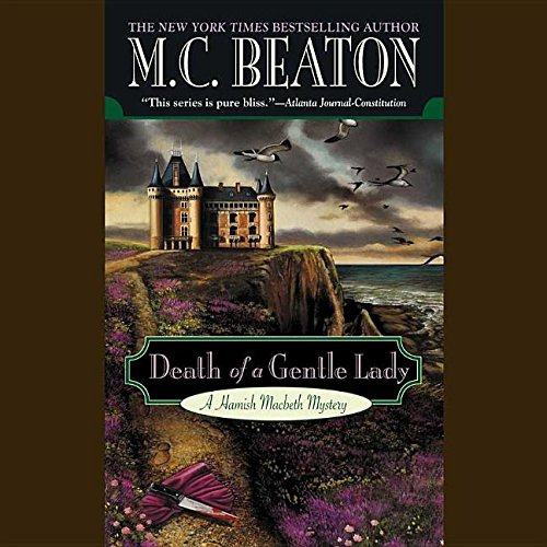 Death of a Gentle Lady -: M. C. Beaton