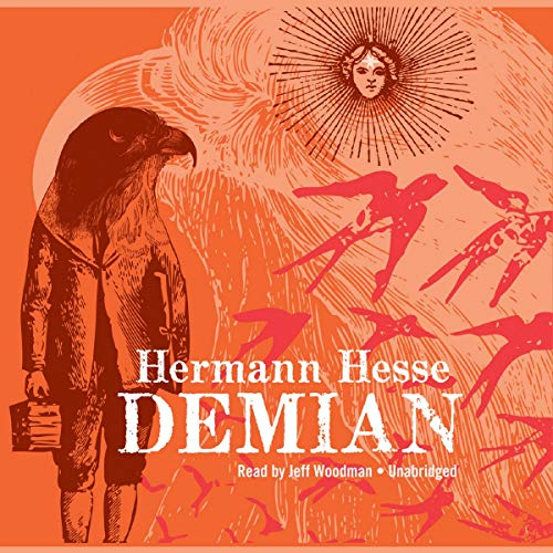 Demian : the story of Emil Sinclair: Hermann Hesse