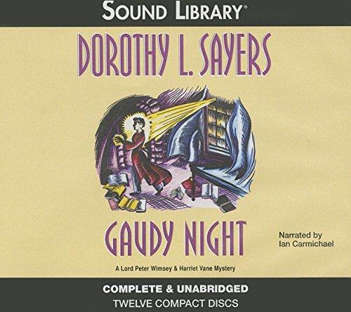 Gaudy Night: Dorothy L Sayers