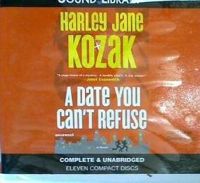 A Date You Can't Refuse -: Harley Jane Kozak