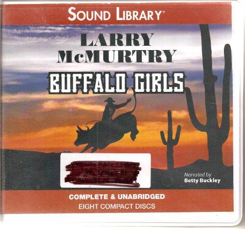 9780792764410: Buffalo Girls Audio CDs, Unabridged