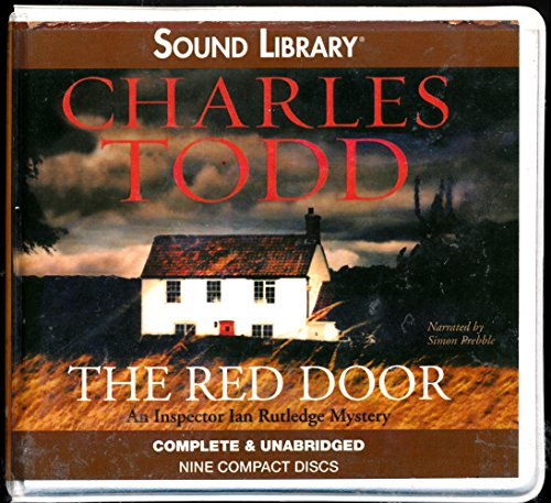 The Red Door (Inspector Rutledge Mysteries): Charles Todd