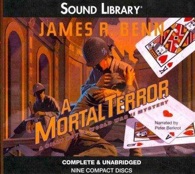 A Mortal Terror -: James R. Benn