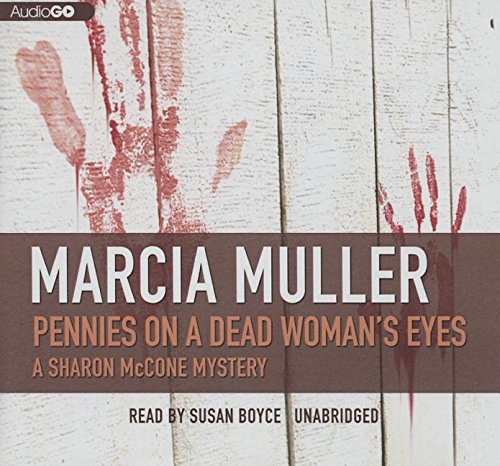 Pennies on a Dead Woman's Eyes (Sharon McCone Mysteries (Audio)) Muller, Marcia