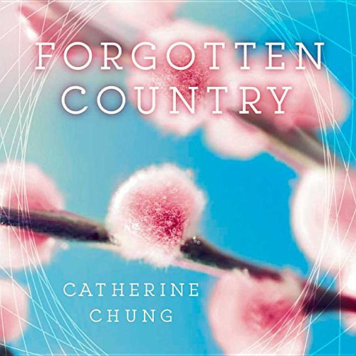 Forgotten Country -: Catherine Chung