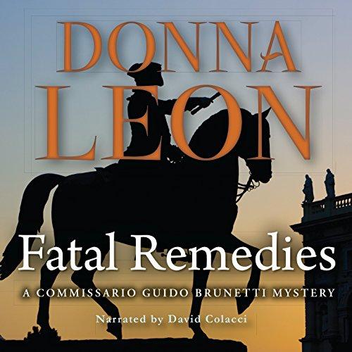 Fatal Remedies -: Donna Leon