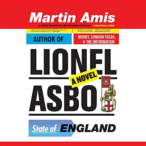 Lionel Asbo: State of England: Amis, Martin
