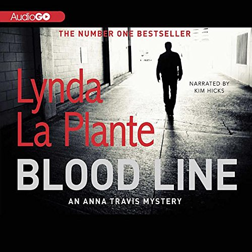 Blood Line (Anna Travis): La Plante, Lynda