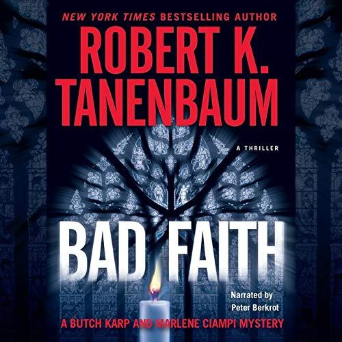 9780792789192: Bad Faith (A Butch Karp and Marlene Ciampi Mystery)