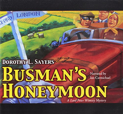 9780792790037: BUSMANS HONEYMOON 10D (A Lord Peter Wimsey Mystery)
