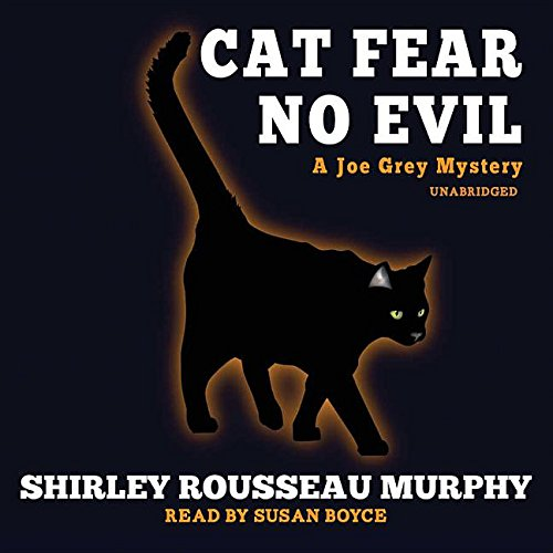 Cat Fear No Evil -: Shirley Rousseau Murphy