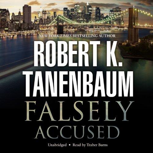 Falsely Accused -: Robert K. Tanenbaum