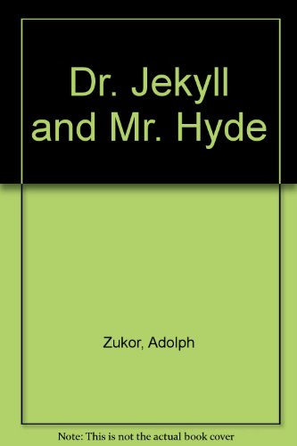 Dr. Jekyll and Mr. Hyde: Zukor, Adolph