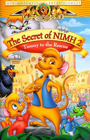 9780792839910: The Secret of NIMH 2 - Timmy to the Rescue [VHS]