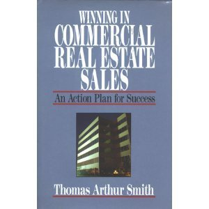 9780793100088: Winning in Commercial Real Estate Sales: An Action Plan for Success