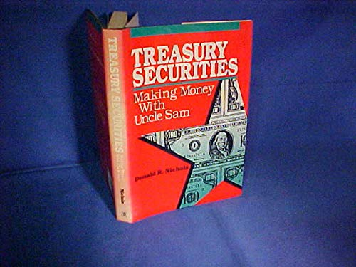 9780793100163: Treasury Securities: Making Money With Uncle Sam