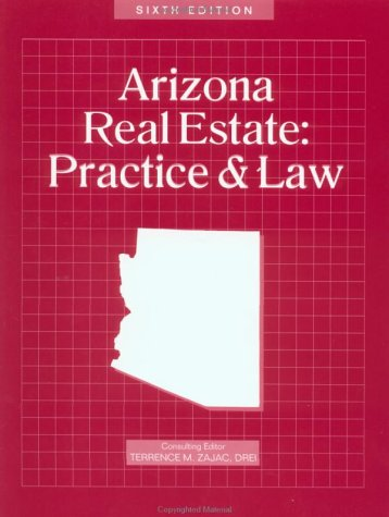 9780793101061: Arizona Real Estate: Practice and Law