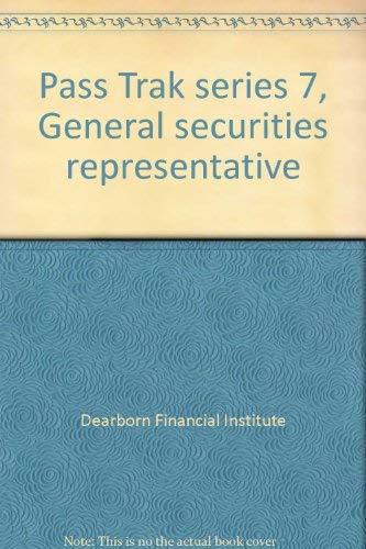 9780793102204: Pass Trak series 7, General securities representative