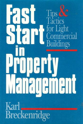 9780793102570: Fast Start in Property Management: Tips and Tactics for Light Commercial Buildings