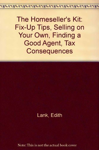 9780793103966: The Homeseller's Kit: Fix-Up Tips, Selling on Your Own, Finding a Good Agent, Tax Consequences