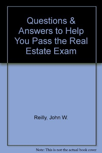 9780793104185: Questions & Answers to Help You Pass the Real Estate Exam