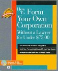 9780793104192: How to Form Your Own Corporation Without a Lawyer for Under $75 (HOW TO FORM YOUR OWN CORPORATION WITHOUT A LAWYER FOR UNDER $7500)