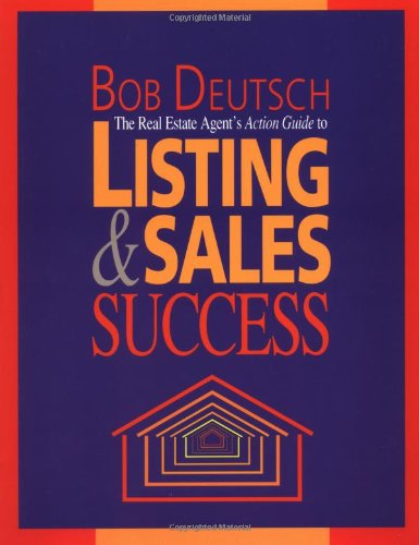 The Real Estate Agent's Action Guide to Listing and Sales Success (9780793107148) by Kaplan Real Estate Education
