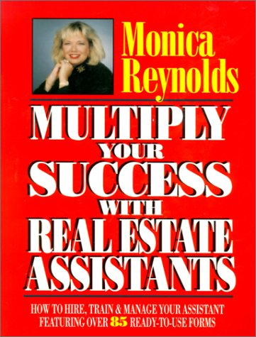 9780793107766: Multiply Your Success with Real Estate Assistants