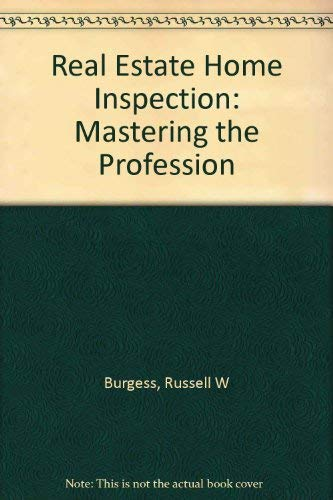 9780793108671: Real Estate Home Inspection: Mastering the Profession